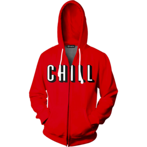 Netflix and Chill zip up