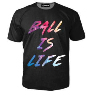ball is always life tee